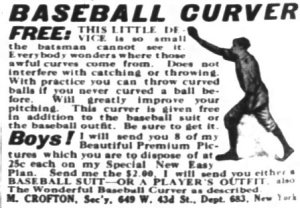 "1913 ""Baseball Curver"" advertisement"